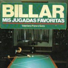 Coleccionismo deportivo: BILLAR, MIS JUGADAS FAVORITAS - DE VALERIANO PARERA - AÑO 1990.. Lote 26654759