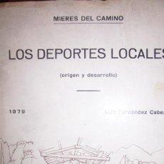 Coleccionismo deportivo: LOS DEPORTES LOCALES ( ORIGEN Y DESARROLLO ) POR LUIS FERNANDEZ CABEZA , MIERES 1979. Lote 20359780
