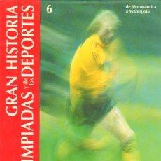 Coleccionismo deportivo: GRAN HISTORIA DE LAS OLIMPIADAS Y DE LOS DEPORTES (A-DEP-029,4). Lote 3404949