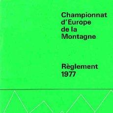 Coleccionismo deportivo: PROGRAMA DEL CAMPEONATO DE EUROPA DEMONTAÑA AÑO 1977 REGLAMENTO. Lote 11137571