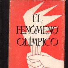 Coleccionismo deportivo: EL FENOMENO OLIMPICO /POR: GASTON MEYER - EDITADO - 1963. Lote 13922162