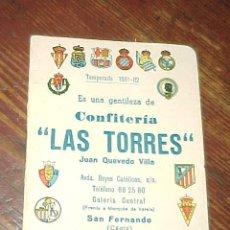 Coleccionismo deportivo: CALENDARIO TEMPORADA 1981 - 82.TROFEO TERESA HERRERA. CONFITERIA LAS TORRES DE SAN FERNANDO, CADIZ*. Lote 14018373