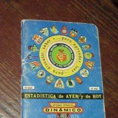 Coleccionismo deportivo: DINAMICO. 1977 - 1978. ESTADISTICA DE AYER Y DE HOY. *. Lote 14031946