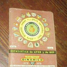 Coleccionismo deportivo: DINAMICO. 1978 -1979. ESTADISTICA DE AYER Y DE HOY. *. Lote 14766366