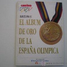 Collezionismo sportivo: OLIMPIADA DE BARCELONA 92 - EL ALBUM DE ORO DE LA ESPAÑA OLIMPICA - CAMBIO 16. Lote 21311366