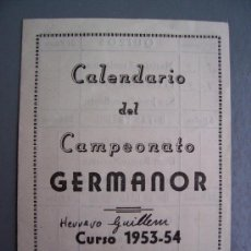 Coleccionismo deportivo: CALENDARIO DEL CAMPEONATO GERMANOR, CURSO 1953-54 (8X11CM APROX). Lote 14817409