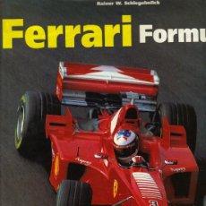 Coleccionismo deportivo: FERRARI FORMULA 1 RAINER W.SCHLEGELMICH-HARTMUT LEHBRINK 1999 TRI-LINGUE INGLES/FRANCES/ALEMAN. Lote 20196969