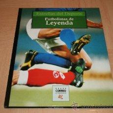 Coleccionismo deportivo: ESTRELLAS DEL DEPORTE: FUTBOLISTAS DE LEYENDA 1997. Lote 16830029