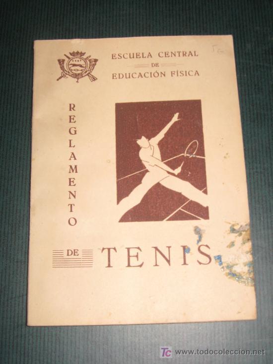 REGLAMENTO DE TENIS AÑO 1943.ESCUELA CENTRAL DE EDUCACIÓN FÍSICA. 40 PÁGINAS. (Coleccionismo Deportivo - Libros de Deportes - Otros)
