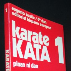 Coleccionismo deportivo: KARATE KATA. PINAM NIDAM, DE AUGUSTO BASILE. ARTES MARCIALES. NI DAN.. Lote 17094651