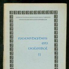 Coleccionismo deportivo: NOVEDADES EN VOLEIBOL II. SHOPOV, K. 1976. 112 PAG.. Lote 17513479