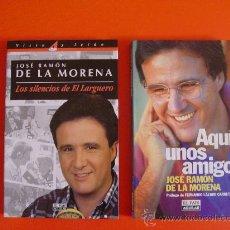 Coleccionismo deportivo: DOS LIBROS J. R. DE LA MORENA (CADENA SER, CARRUSEL DEPORTIVO, DEPORTE) . Lote 26287263