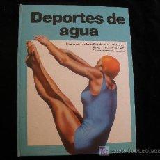 Coleccionismo deportivo: DEPORTES DE AGUA. PLAZA Y JANES. 1978 60 PAG. Lote 26448516