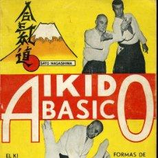 Coleccionismo deportivo: AIKIDO BÁSICO - SATO NAGASHIMA - 1978. Lote 23857583