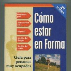 Coleccionismo deportivo: COMO ESTAR EN FORMA.. Lote 26366982
