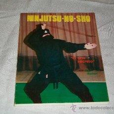 Coleccionismo deportivo: ARTES MARCIALES - NINJITSU - NO - SHO EL ARTE SECRETO NINJA - PAU RAMON - EDITORIAL ALAS 1988. Lote 99981875