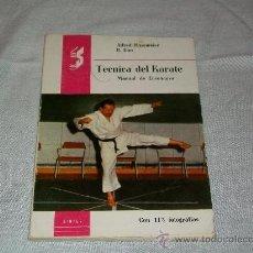 Coleccionismo deportivo: ARTES MARCIALES - TECNICA DEL KARATE - MANUAL DE ENSEÑANZA CON 113 FOTOGRAFIAS ED. SINTES 1968. Lote 26851464