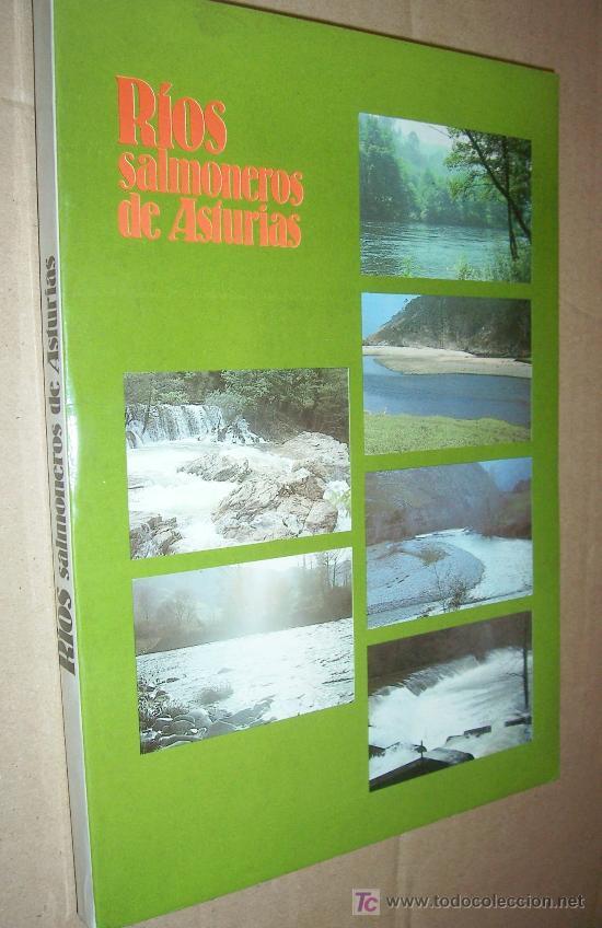 RÍOS SALMONEROS DE ASTURIAS / ADOLFO CASERO ALONSO (Coleccionismo Deportivo - Libros de Deportes - Otros)