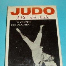 Coleccionismo deportivo: ABC DEL JUDO. AUGUSTO CERACCHINI. Lote 23912725