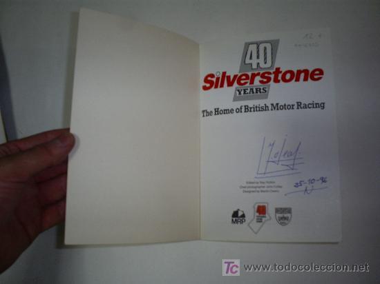 Coleccionismo deportivo: 40 Años de Silverstone Years The Home os British Motor Racing en Inglés RAY HUTTON 1988 RM46105 - Foto 2 - 21019542