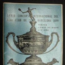 Coleccionismo deportivo: XXXIX CONCURSO INTERNACIONAL DEL REAL CLUB DE TENIS BARCELONA 1899. TROFEO GODÓ XIV AÑO. 1966.. Lote 20962846