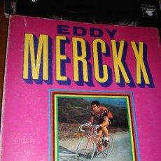 Coleccionismo deportivo: EDDY MERCKX POR - SIMON RUFO 1973 -. Lote 26837056