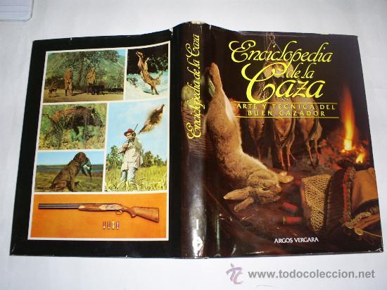 Coleccionismo deportivo: Enciclopedia de la Caza Arte y Técnica del buen cazador 2 TOMOS Argos 1986 RM40869 - Foto 2 - 27182704