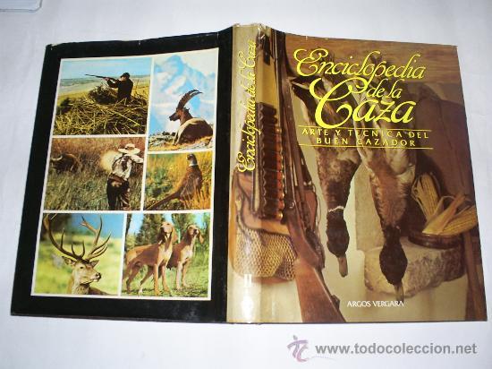 Coleccionismo deportivo: Enciclopedia de la Caza Arte y Técnica del buen cazador 2 TOMOS Argos 1986 RM40869 - Foto 5 - 27182704