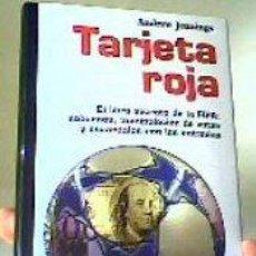 Coleccionismo deportivo: TARJETA ROJA(EL LIBRO SECRETO DE LA FIFA);ANDREW JENNINGS;LA TEMPESTAD 2006;¡NUEVO!. Lote 26049638