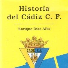 HISTORIA DEL CADIZ C.F. 1936-2005 (A-DEP-332, 2)
