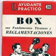 Coleccionismo deportivo: EL AYUDANTE PRÁCTICO : BOX. Lote 195365977