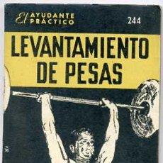 Coleccionismo deportivo: EL AYUDANTE PRÁCTICO : LEVANTAMIENTO DE PESAS. Lote 25213490