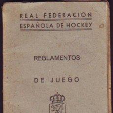 Coleccionismo deportivo: REGLAMENTO DE JUEGO DE LA REAL FEDERACIÓN ESPAÑOLA DE HOCKEY 1945. Lote 26617939