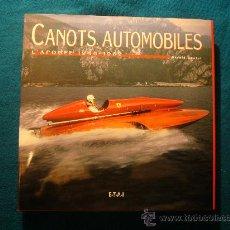 Coleccionismo deportivo: GERARD GUETAT: - CANOTS AUTOMOBILES (1945-1962) - (PARIS, 1999). Lote 27347686