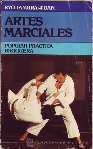 A-182 LIBRO ARTES MARCIALES 1979 POR RYO TAMURA 4º DAN, KUNG FU, KARATE, KATA, KUMITE Y DEFENSA. (Coleccionismo Deportivo - Libros de Deportes - Otros)