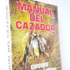 Coleccionismo deportivo: MANUAL DEL CAZADOR : CONSEJOS, NORMAS, PRÁCTICAS, LEGISLACIÓN / MUNDET, J. M / CAZA. Lote 26547461