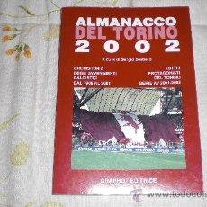 Coleccionismo deportivo: ALMANACCO TORINO (ITALIA) 2002. Lote 26369291