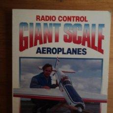 Coleccionismo deportivo: RADIO CONTROL. AEROPLANES. DAVID BODDINGTON. EN INGLES. ED.ARGUS 214 PAG. Lote 26579657