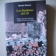 Coleccionismo deportivo: LOS FINALISTAS DEL 59. Lote 26760020
