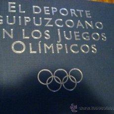 Coleccionismo deportivo: EL DEPORTE GUIPUZCOANO EN LOS JUEGOS OLIMPICOS, JAVIER ALDASORO ( DEPORTE VG. Lote 27711254
