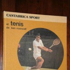 Coleccionismo deportivo: EL TENIS DE KEN ROSEWALL POR EDITORIAL CANTÁBRICA SPORT EN BILBAO 1982. Lote 27945576
