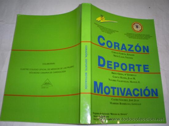 CORAZÓN DEPORTE MOTIVACIÓN 2000 RM51587 (Coleccionismo Deportivo - Libros de Deportes - Otros)