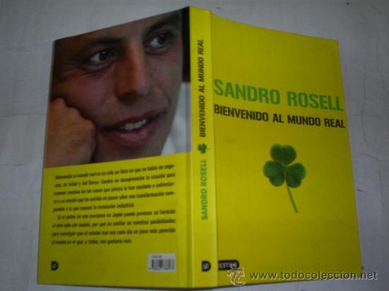 BIENVENIDO AL MUNDO REAL SANDRO ROSDELL 2006 RM51597 (Coleccionismo Deportivo - Libros de Deportes - Otros)