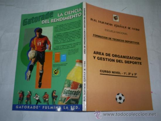 ÁREA DE ORGANIZACIÓN Y GESTIÓN DEL DEPORTE CURSO NIVEL 1º 2º Y 3º FORMACIÓN TÉCNICOS DEPOTES RM51671 (Coleccionismo Deportivo - Libros de Deportes - Otros)