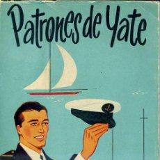 Coleccionismo deportivo: A. MASPONS - PATRONES DE YATE (1959) MUY ILUSTRADO - NÁUTICA. Lote 28893663
