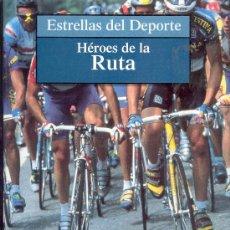 Coleccionismo deportivo: COLECCION ESTRELLAS DEL DEPORTE, HEROES DE LA RUTA, EDITORIAL PLANETA 1997,. Lote 28904530