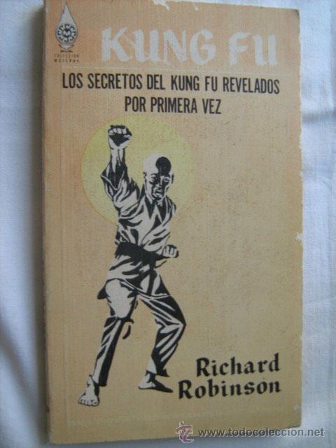 KUNG FU. ROBINSON, RICAHRD. 1975 (Coleccionismo Deportivo - Libros de Deportes - Otros)