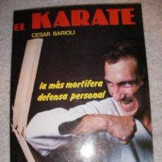 Coleccionismo deportivo: EL KARATE DE CESAR BARIOLI (CG1). Lote 29044642