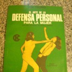 Coleccionismo deportivo: EL ARTE DE LA DEFENSA PERSONAL PARA LA MUJER, POR HSI TSUNG - CAYMI - ARGENTINA - 1974. Lote 29444856