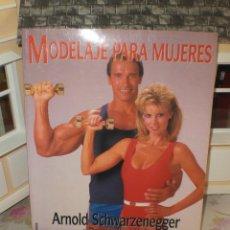 Coleccionismo deportivo: ARNOLD SCHWARZENEGGER - MODELAJE PARA MUJERES - 1993. Lote 29596269
